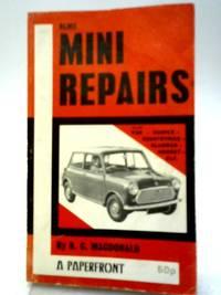 Mini Repairs by B C Macdonald - Paperback - 1976 - from World of Rare Books (SKU: 1596119281CAB)