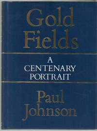 Consolidated Gold Fields: A Centenary Portrait