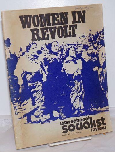 New York: International Socialist Review Publishing Association, 1971. Magazine. One issues, 8.5x11 ...