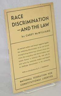 Race discrimination and the law. With an introduction by A.J. Isserman
