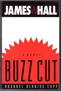Buzz Cut [COLLECTIBLE ADVANCE READING COPY]