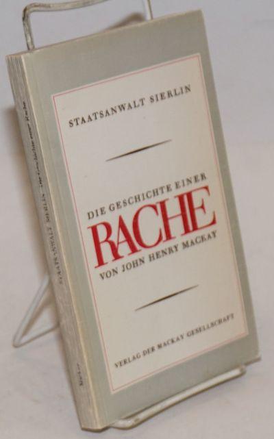 Freiburg/Berlin: Mackay Gesellschaft, 1982. Paperback. 182p., text in German, pen notation on front ...