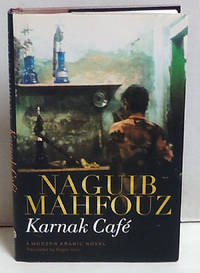 Karnak Café: A Modern Arabic Novel