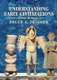 image of Understanding Early Civilizations : A Comparative Study