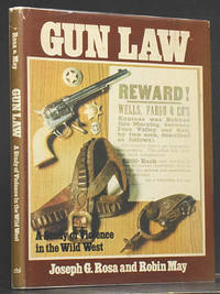 Gun Law: A Study of Violence in the Wild West