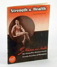 Strength and Health Magazine, February (Feb.) 1938, Volume 6, Number 3 - Sex Relations and Health