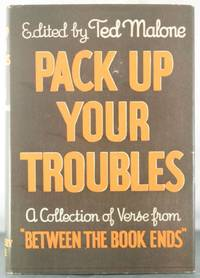 Pack Up Your Troubles: A Collection of Verse [Signed Copy]