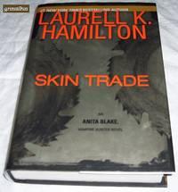 Skin Trade: An Anita Blake Vampire Hunter Novel