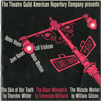 THE THEATRE GUILD OF AMERICAN REPERTORY COMPANY PRESENTS  THE SKIN OF OUR TEETH  THE GLASS MENAGERIE  THE MIRACLE WORKER [wrapper title]