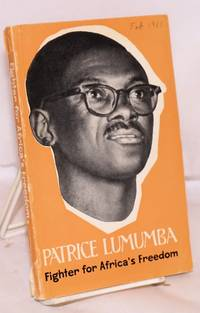 Patrice Lumumba fighter for Africa's freedom. Translated from the Russian