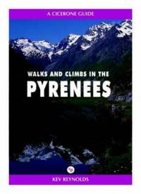 image of Walks and Climbs in the Pyrenees (A Cicerone guide)