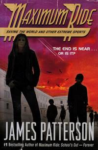 Maximum Ride: Saving The World And Other Extreme Sports by  James Patterson - Hardcover - Book Club - 2007-05-29 - from Kayleighbug Books (SKU: 040264)