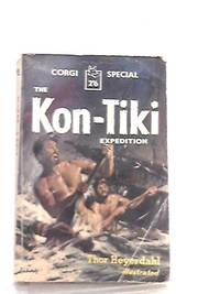 Kon Tiki Expedition by Thor Heyerdahl - Paperback - 1958 - from The World of Rare Books and Biblio.com
