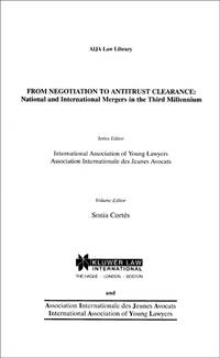 From Negotiation to Antitrust Clearance. The Hague, 2002