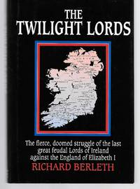 The Twilight Lords by Richard Berleth - Hardcover - 1994 - from Thomas Savage, Bookseller and Biblio.com