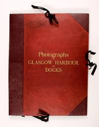 Clyde Navigation. Glasgow Harbour and Docks by Annan & Sons - 1892-1898 - from Hamish Riley-Smith Rare Books (SKU: b293)