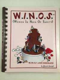 W.I.N.O.S. (Women In Need Of Sanity)  W.I.N.O.S. Love Chocolate!