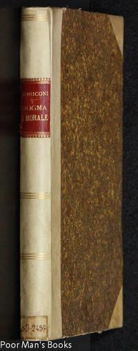 BIBLIOTECA DEL CLERO; DOGMA E MORALE-SAGGIO DI NUOVE CONFERENZE RECITATE  IN VARIE CITTA D'ITALIA