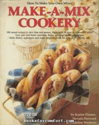 Make-A-Mix Cookery by  Karine Eliason - Paperback - 1st Ed - 1978 - from Comfort Kraft and Biblio.com