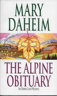 The Alpine Obituary : An Emma Lord Mystery