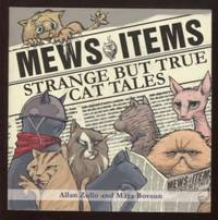 Mews Items ;  Amazing but True Cat Stories  Amazing but True Cat Stories