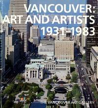 image of Vancouver: Art and Artists, 1931-1983