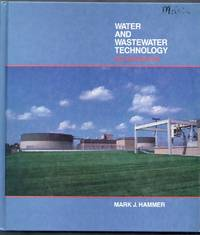 Water and Wastewater Technology.  Second Edition