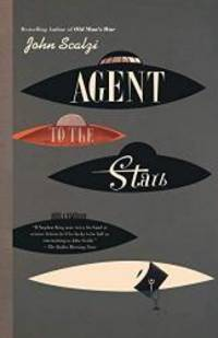 Agent to the Stars by John Scalzi - Paperback - 2008-01-01 - from Books Express and Biblio.co.uk