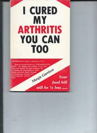 I Cured My Arthritis You Can Too