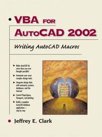 VBA for AutoCAD 2002 : Writing AutoCad Macros