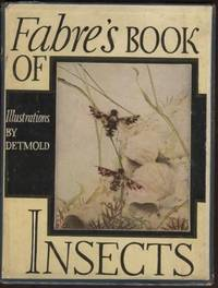 "Fabre's Book of Insects: retold from Alexander Teixeira de Mattos'  Translation of ""Souvenirs Entomologiques"" by Mrs. R. Stawell"
