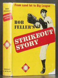 Bob Feller's Strikeout Story: From Sandlot to Big League