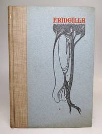 Fringilla, Or, Tales in Verse; With Sundry Decorative Picturings by Will H. Bradley by  Richard Doddridge BLACKMORE - Limited - 1895 - from Argosy Book Store (SKU: 247269)