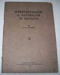 Supernaturalism vs. Naturalism in Religion