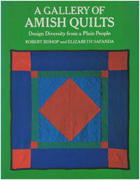 A Gallery of Amish Quilts: Design Diversity from a Plain People