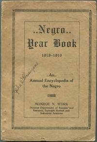 Negro Year Book. An Annual Encyclopedia of the Negro, 1918-1919
