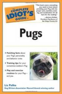 image of The Complete Idiot's Guide to Pugs