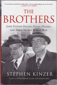 image of The Brothers: John Foster Dulles, Allen Dulles, and Their Secret World War