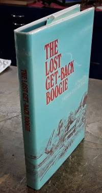 image of The Lost Get-Back Boogie (First Edition)