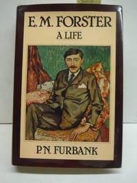 EM. Forster: A Life E. M.