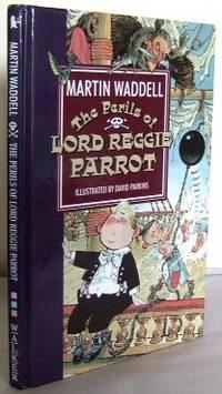 The perils of Lord Reggie Parrot