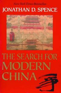Search for Modern China by Jonathan D. Spence - Paperback - 2001 - from ThriftBooks (SKU: G0393307808I3N00)
