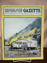 image of NARROW GAUGE AND SHORT LINE GAZETTE - MAY/JUNE, 1988; VOLUME 14, NUMBER 2