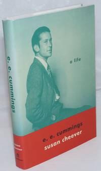 e. e, cummings: a life