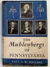 The Muhlenbergs Of Pennsylvania