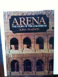 Arena The Story of The Colosseum
