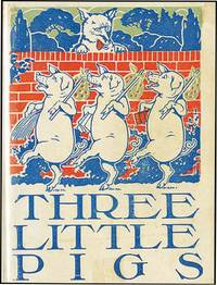 THREE LITTLE PIGS AND PRECOCIOUS PIGGY