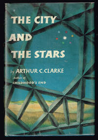 The City and the Stars by  Arthur C Clarke - 1st Edition - 1956 - from Centigrade 233 and Biblio.co.uk