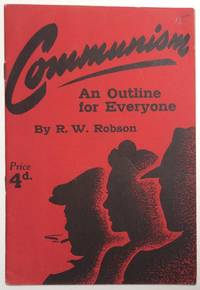 Communism; an outline for everyone