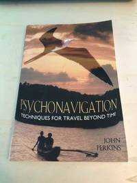 image of Psychonavigation: Techniques for Travel Beyond Time